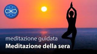 """""""Meditazione della sera"""" - meditazione guidata 10 minuti in italiano"""