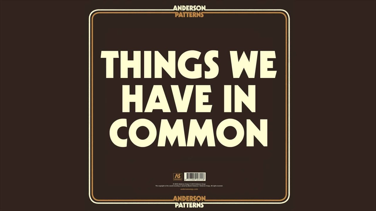 anderson things we have in common single youtube