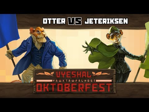 Tooth and Tail - Otter Vs. JetEriksen [Vyeshal Oktoberfest] [Qualifier 1]