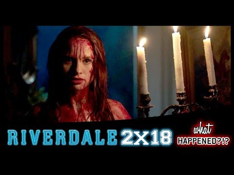 RIVERDALE 2x18 Recap: Who Died? Carrie The Musical Takes Over - 2x19 Promo | What Happened?!
