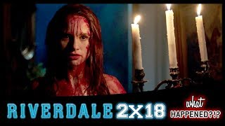 RIVERDALE 2x18 Recap: Who Died? Carrie The Musical Takes Over - 2x19 Promo   What Happened?!