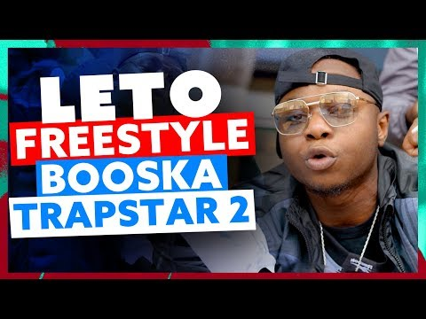 Youtube: Leto | Freestyle Booska TrapStar 2