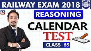 Calendar Test | Class-69 | Reasoning | RRB | Railway ALP / Group D | 8:15 PM