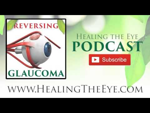 Alternative Therapies for Reversing Glaucoma