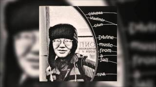 "Oidupaa Vladimir Oiun - ""Divine Music From A Jail"" [Full Album]"