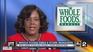 Whole Foods fires 9 store managers over bonus manipulation