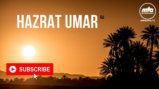 Hazrat Umar (ra) | The Distinguisher of Truth from Falsehood (al-Faruq)