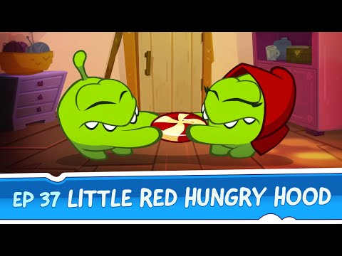 Om Nom Stories: Little Red Hungry Hood (Episode 37, Cut the Rope: Magic)