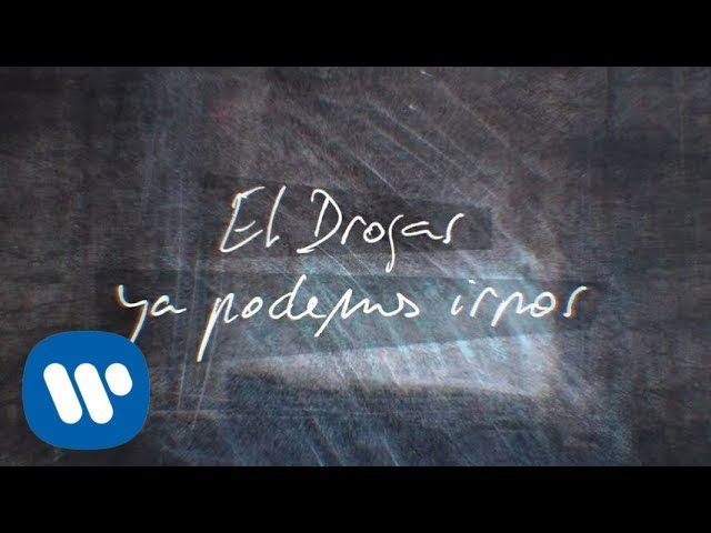 El Drogas - Ya podemos irnos (Lyric Video Oficial)