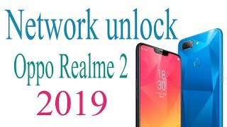 How To Unlock Oppo A3s A5 Realme2 All Qualcomm/MTK Network