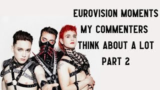 Eurovision moments my commenters (and I) think about a lot (Part 2)