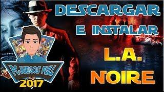 Como descargar e instalar L.A. Noire Full 2017 (Septiembre)