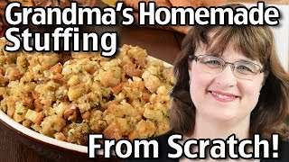 How To Make Homemade Stuffing From Scratch! Classic Thanksgiving Stuffing!