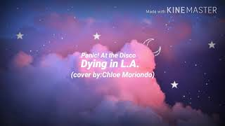 Dying in L.A Panic! At the Disco (cover)