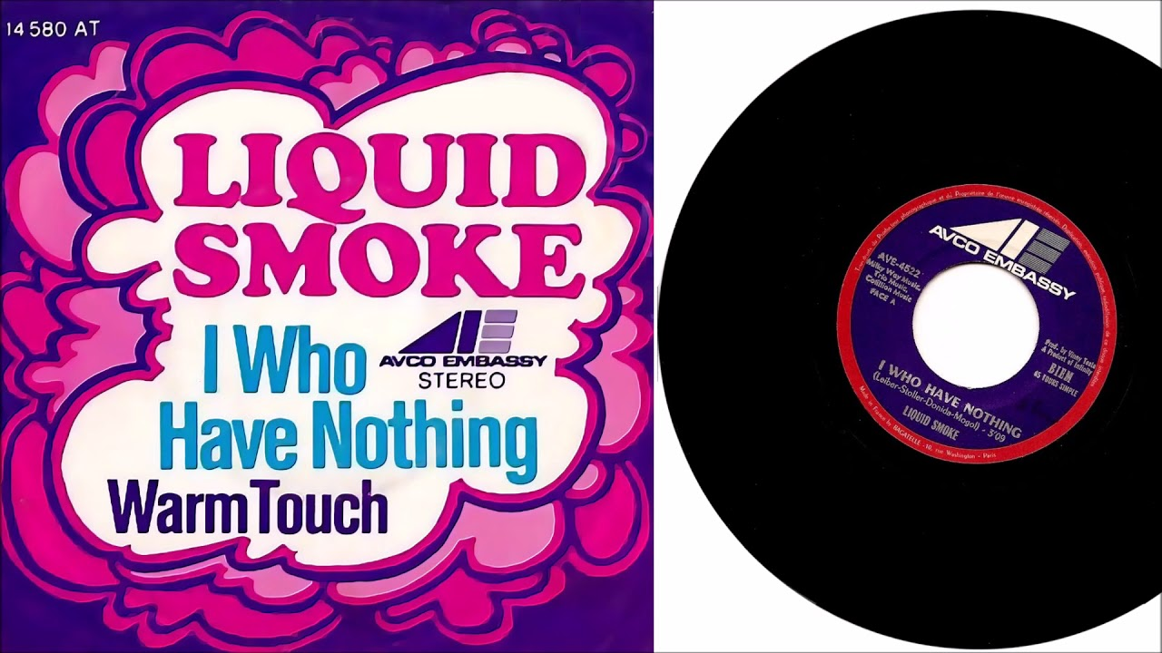 Liquid Smoke - I Who Have Nothing - YouTube