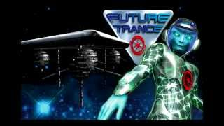 Future Trance Vol.17 Track 16 [HQ]
