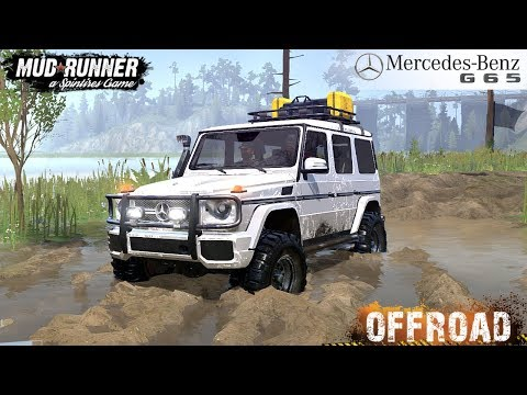Spintires: MudRunner - MERCEDES-BENZ G65 4X4 REBORN Off-road And Swamp Driving