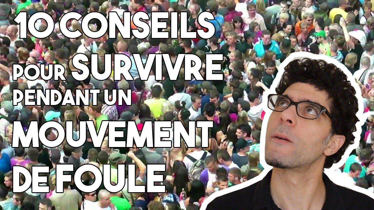 Download 10 conseils pour survivre pendant un mouvement de foule   EPISODE #1