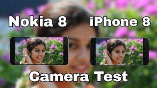 Nokia 8 Vs iPhone 8 camera  Test