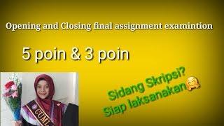 Opening And Closing Final Assignment Examination Kata Pembuka Penutup Sidang Skripsi Youtube