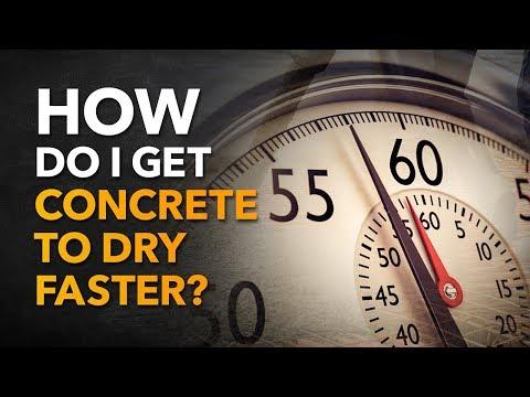 How Do I Get Concrete To Dry Faster