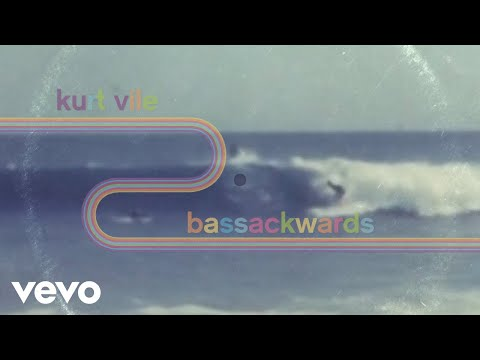 Kurt Vile - Bassackwards Mp3