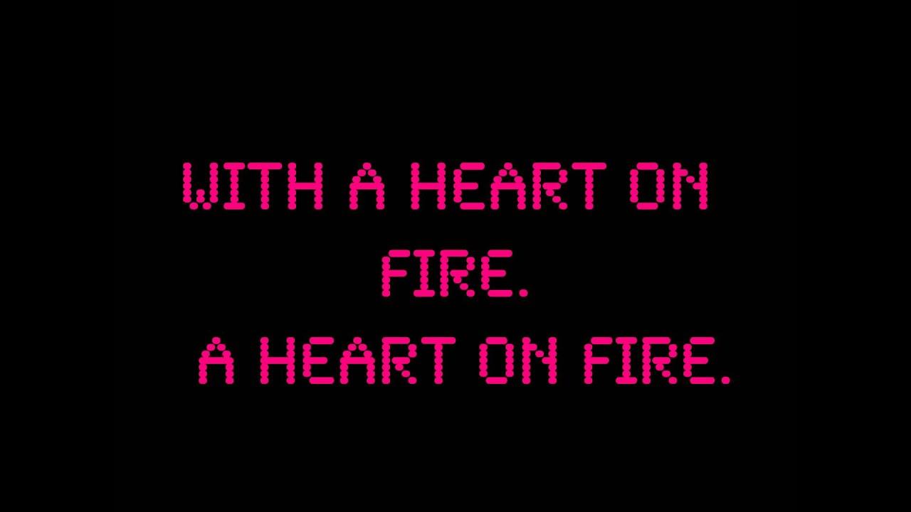 Lirik lagu heart on fire