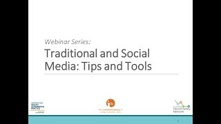 Traditional and Social Media Tools and Tips