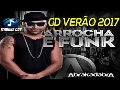 ABRAKADABRA (CD VERÃO 2017) MÚSICAS NOVAS (PRA PAREDÃO)