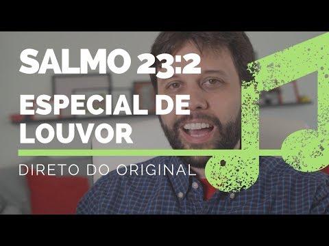 A SUA GRAMA É MAIS VERDE - Direto do Original (Salmo 23)