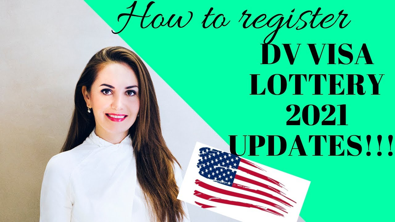DV Visa Lottery 2021 UPDATE