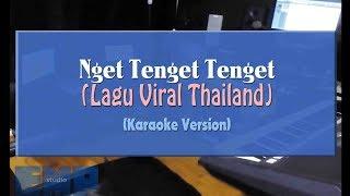 Download Lagu Nget Tenget Tenget (KARAOKE TANPA VOCAL) mp3