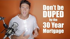 EP010 Don't be Duped by the 30 Year Mortgage