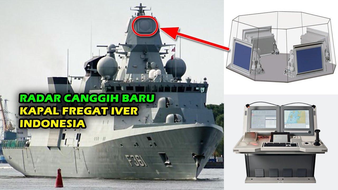 TERBARU !! RADAR CANGGIH KAPAL FREGAT IVER CLASS INDONESIA PAKAI RADAR HENSOLDT DAN TERMA CMS