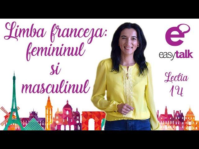 Feminin & Masculin | Limba franceza | Lectia 14 (gramatica)