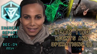 INGRESS REPORT - YEAR TWO - Agents and Operations (I)