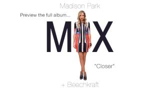 Preview MIX by Madison Park + Beechkraft - new album