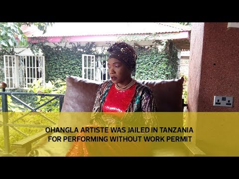 Ohangla artist was jailed in Tanzania for performing without work permit