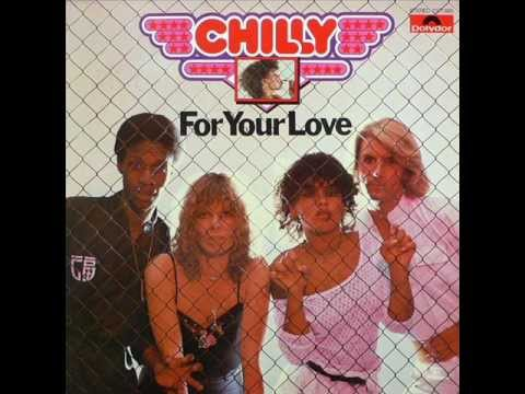 Chilly - For Your Love - 1978