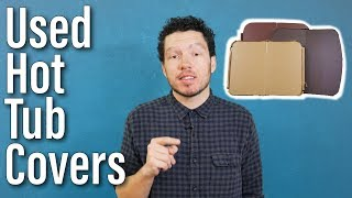 Used Hot Tub Covers | Save Money with a Scratch & Dent Hot Tub Cover