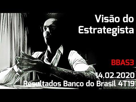 14.02.2020 - Visão do Estrategista - Resultados Banco do Brasil 4T19 - BBAS3