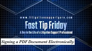 Fast Tip Friday – Signing a PDF Document Electronically