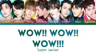 SUPER JUNIOR - 'WOW WOW WOW' Lyrics (Color Coded Kan/Rom/Eng/??) | by VIANICA