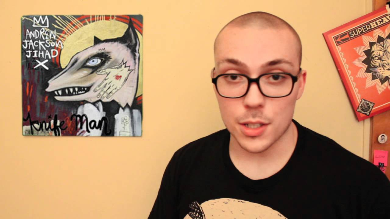 Andrew Jackson Jihad Knife Man Album Review Youtube