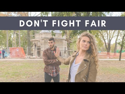 Healthy Relationships- Don't Fight Fair