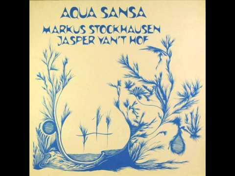 Markus Stockhausen & Jasper Van't Hof - Daybreak
