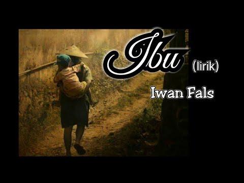 Ibu - Iwan Fals (lirik)
