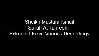 Sheikh Mustafa Ismail At-Tahreem Extracts: Surah At-Tahreem, Al-Jamaliyah 1976