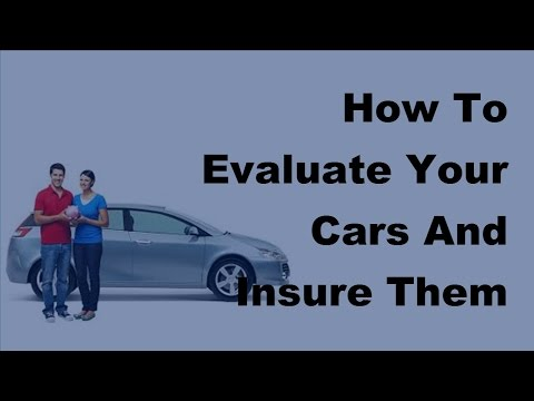 2017-vehicle-insurance-policy-|-how-to-evaluate-your-cars-and-insure-them