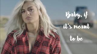 Meant to Be- Bebe Rexha LYRIC VIDEO